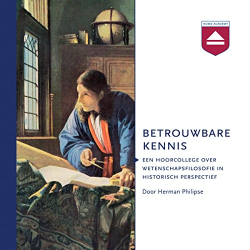 Betrouwbare kennis Audiobook By Herman Philipse cover art