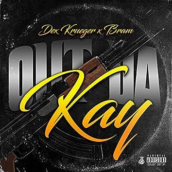 Out da kay (feat. t3ran)