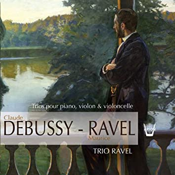 Debussy / Ravel : Le Trio Ravel (Chantal de Buchy, Christian Crenne, Manfred Stilz)