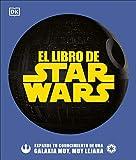 El libro de Star Wars: Expande tu conocimiento de una galaxia muy, muy lejana