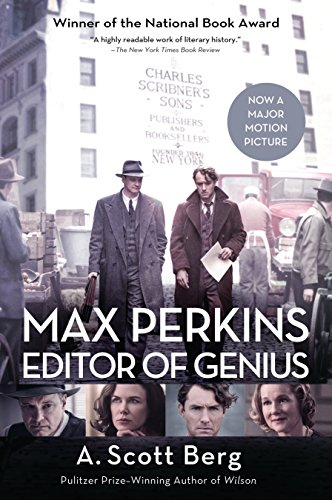 Compare Textbook Prices for Max Perkins: Editor of Genius Media Tie In Edition ISBN 9780399584831 by Berg, A. Scott