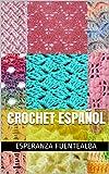 Crochet español (Ganchillo nº 2)