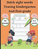 Dolch sight words tracing kindergarten and first grade: Games and Activities to Support Phonics and Sight Words (My Workbook)