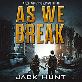 As We Break: A Post-Apocalyptic Survival Thriller audiobook cover art