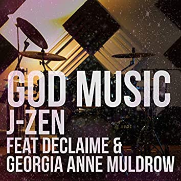 God Music (feat. Georgia Anne Muldrow, Declaime)