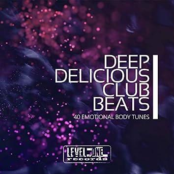 Deep Delicious Club Beats (40 Emotional Body Tunes)