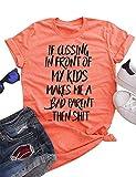 Funny Mom Shirt Mom Cussing Shirt Mothers Day T-Shirt Gift Cute Mom Shirt Orange 2XL