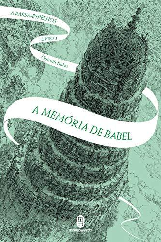 A memória de Babel: 3