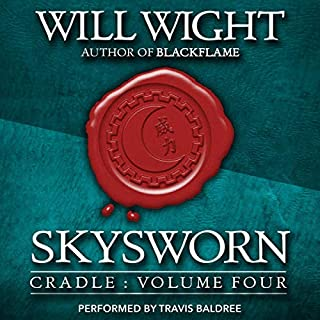 Skysworn     Cradle, Book 4              By:                                                                                                                                 Will Wight                               Narrated by:                                                                                                                                 Travis Baldree                      Length: 8 hrs and 13 mins     35 ratings     Overall 4.7