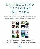 LA PRÁCTICA INTEGRAL DE VIDA:Programa orientado al desarrollo de la salud...