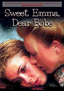 Sweet Emma, Dear Bbe