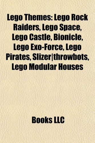 Lego themes: Lego Rock Raiders, Lego Space, Lego Castle, Lego Power Miners, Hero Factory, Bionicle, Lego Exo-Force, Lego Pirates