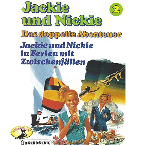 Jackie und Nickie in Ferien mt Zwischenfällen [Original Version]  By  cover art
