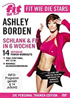 Fit for Fun - Fit wie die Stars - Ashley Borden - Fit & schlank in 6 Wochen