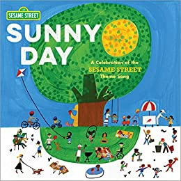 Sunny Day: A Celebration of the Sesame Street Theme Song by [Joe Raposo, Various]