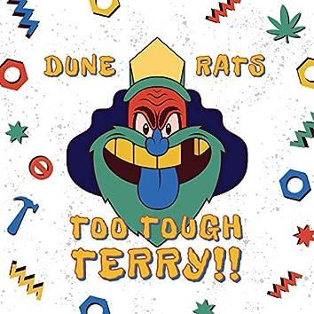 Too Tough Terry