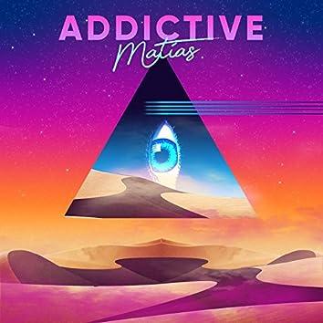 Addictive