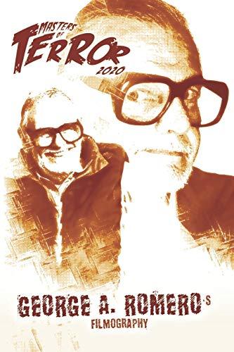 George A. Romero's Filmography: 5 (Masters of Terror 2020 (B&W))