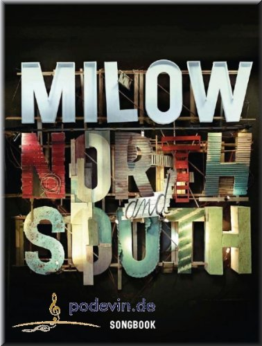 Milow - North and South - Noten Songbook Klavier, Gesang & Gitarre [Musiknoten]