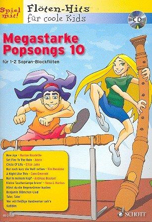 Flöten Hits für coole Kids: Megastarke Popsongs Band 10 inkl. CD, 12 Hist für 1-2 Blockflöten [Musiknoten] Uwe Bye Ed.