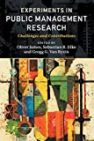 Experiments in Public Management Research: Challenges and Contributions - Oliver James