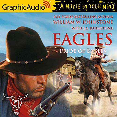 Pride of Eagles [Dramatized Adaptation] cover art