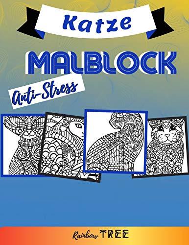 Anti-Stress Malblock - Katze: Ausmal-Buch für Jungen und Mädchen mit 40 tollen Motiven,  Lerne für Kinder ab 2 Jahren malen