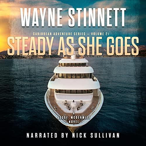 Steady as She Goes: A Jesse McDermitt Novel: Caribbean Adventure Series, Book 21