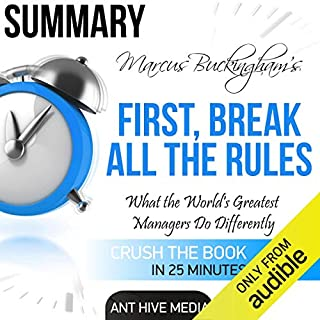 Marcus Buckingham's First Break All the Rules: What the World's Greatest Managers Do Differently Summary cover art