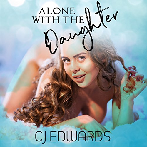 Alone With the Daughter audiobook cover art