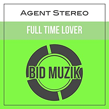 Full Time Lover (Original Mix)