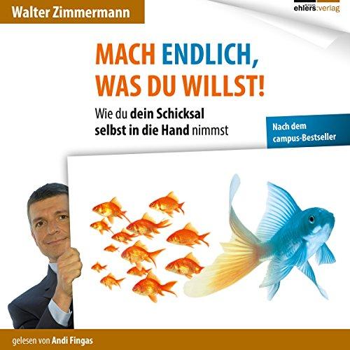 Mach endlich, was du willst! audiobook cover art