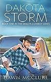 Dakota Storm (Dakota Cowboy Series)
