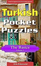 Turkish Pocket Puzzles - The Basics - Volume 1: A collection of puzzles and quizzes to aid your language learning (Pocket Languages) (Turkish Edition)