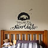 Cartoon Quote Kids Children Room Wall Decor Sticker Take Me to Neverland Boys Nursery Vinyl Wall Decal for Bedroom Mural71x56 cm