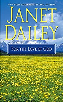 For the Love of God by [Janet Dailey]