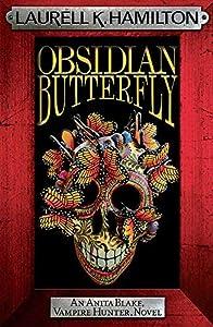 Obsidian Butterfly (Anita Blake, Vampire Hunter, Novels)