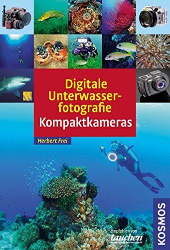 Digitale Unterwasserfotografie - Kompaktkamera