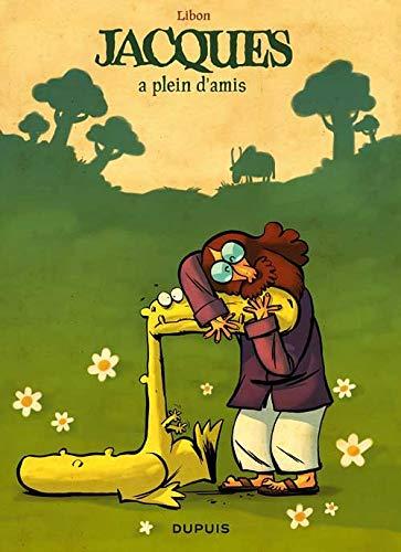 Jacques le petit lézard géant - tome 2 - Jacques a plein d'amis