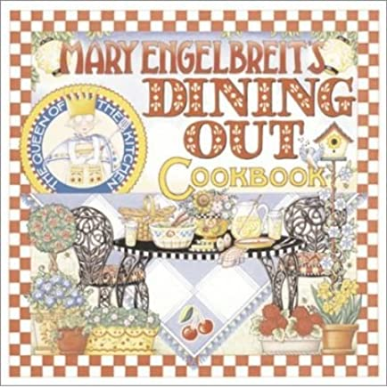 [(Mary Engelbreits Dining Out Cookbook)] [Author: Mary Engelbreit] published on (April, 2001)
