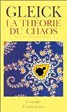 La Théorie du chaos - Vers une nouvelle science