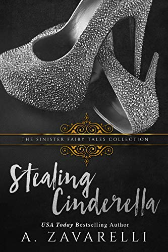 Stealing Cinderella (English Edition)