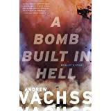 A Bomb Built in Hell: Wesley's Story (Vintage Crime/Black Lizard) (English Edition)
