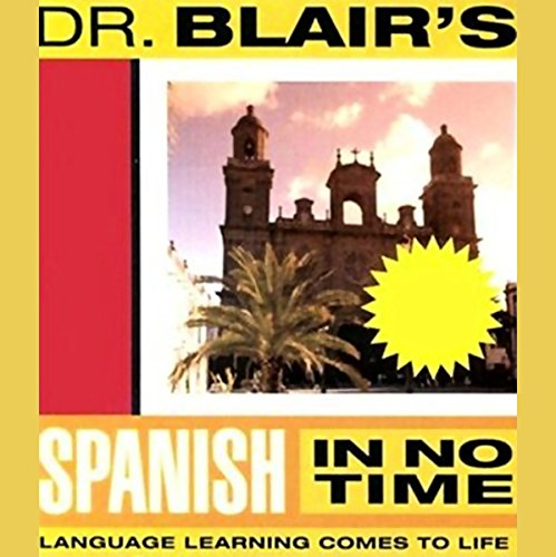 Dr. Blair's Spanish in No Time audiobook cover art
