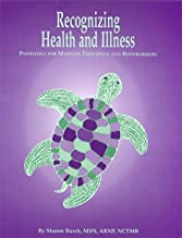 Recognizing Health and Illness: Pathology for Massage Therapists and Bodyworkers