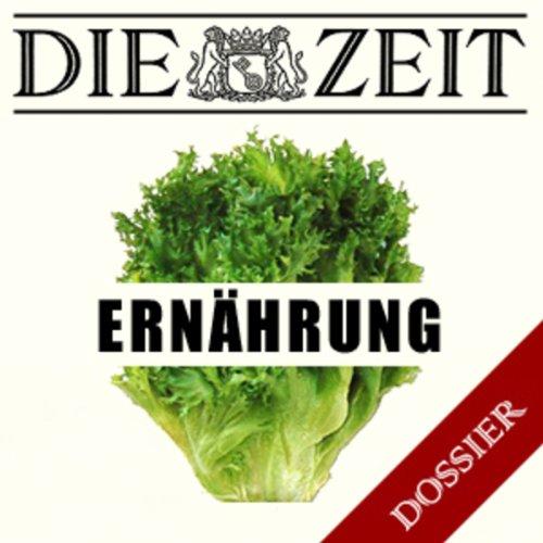 Thema Ernährung (DIE ZEIT) Titelbild