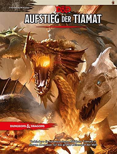 D&D: Aufstieg der Tiamat (Dungeons and Dragons Abenteuer)