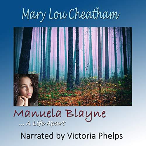 Manuela Blayne....a Life Apart.  By  cover art