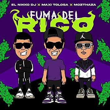 Fuma del Rico (Remix)