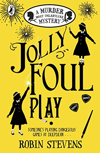 Jolly Foul Play: A Murder Most Unladylike Mystery (English Edition)